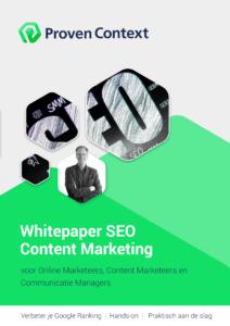 Vindbaar zijn in Google is ongelofelijk belangrijk. Daarom heeft Proven Context deze Whitepaper Content Marketing opgesteld.