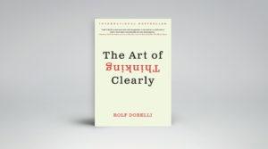 The Art of Thinking Clearly beschrijft 100 van die fouten, ook wel biases en heuristieken genoemd.