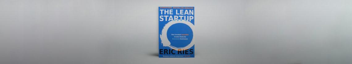 Build, Measure, Learn. Met deze theorie zette Eric Ries de innovatiewereld via zijn boek The Lean Startup op z'n kop.