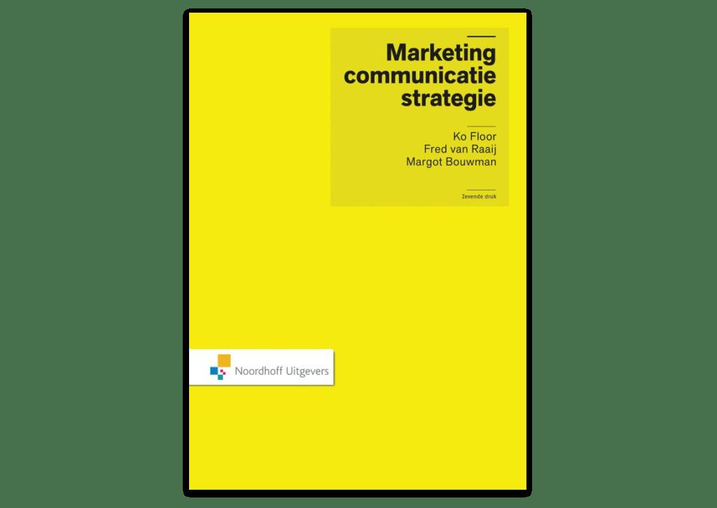 Boek Marketingcommunicatiestrategie-floor-van-raaij-bouwman